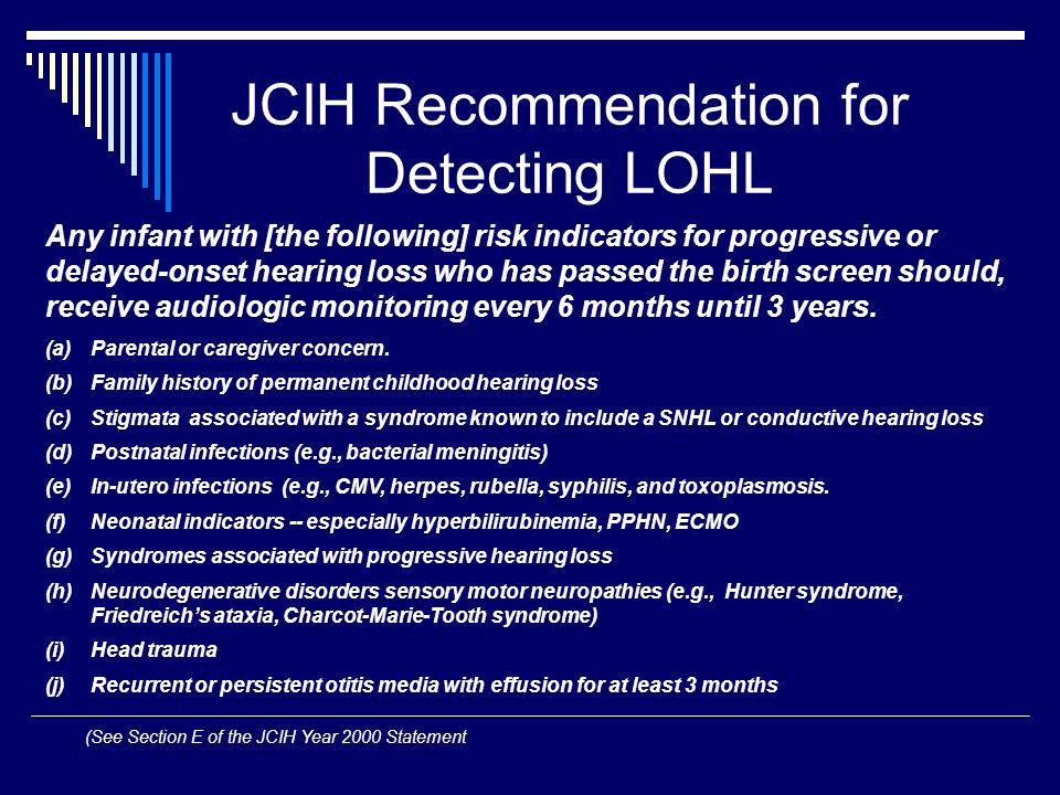 JCIH Recommendation for Detecting LOHL