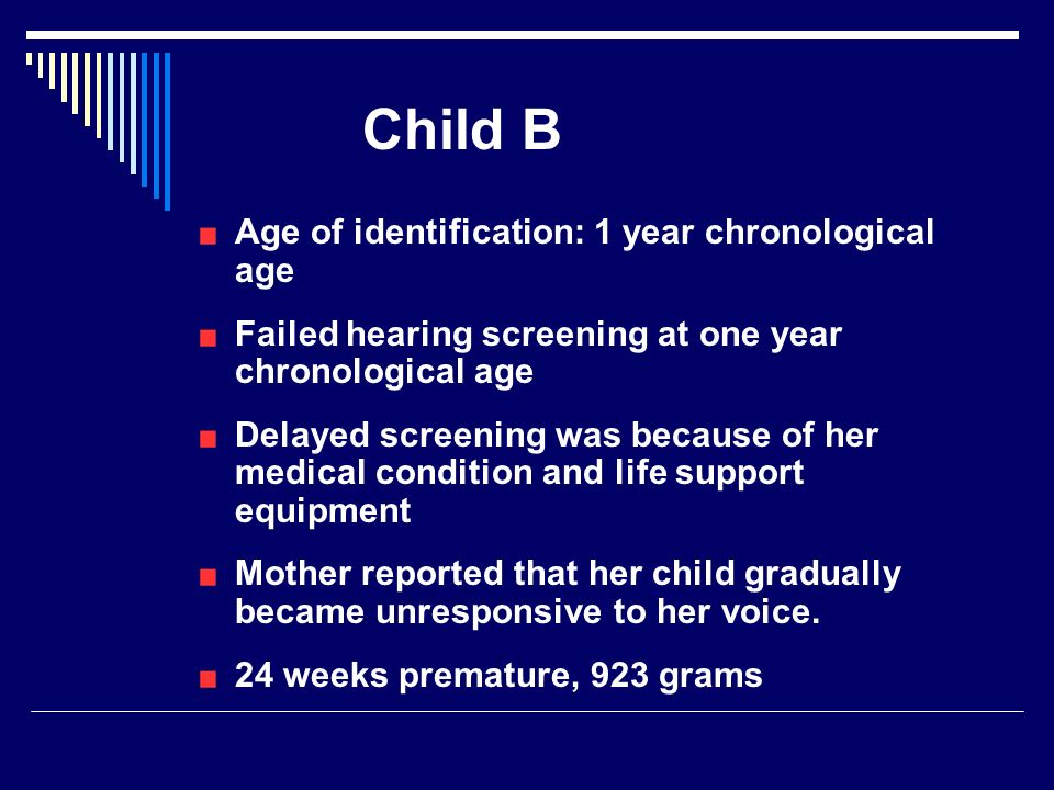 Child B Age of identification: 1 year chronological age