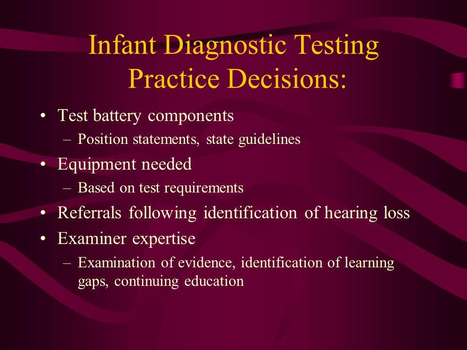Infant Diagnostic Testing Practice Decisions: