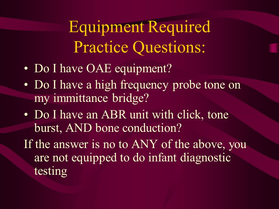Equipment Required Practice Questions: