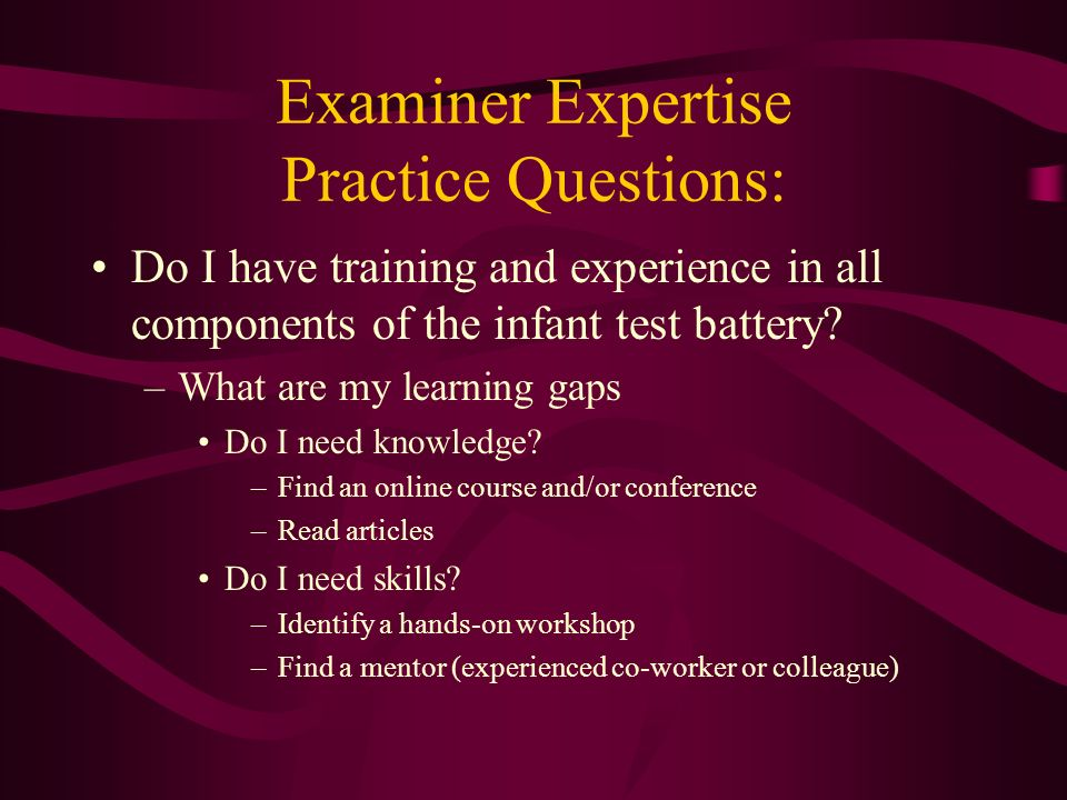 Examiner Expertise Practice Questions: