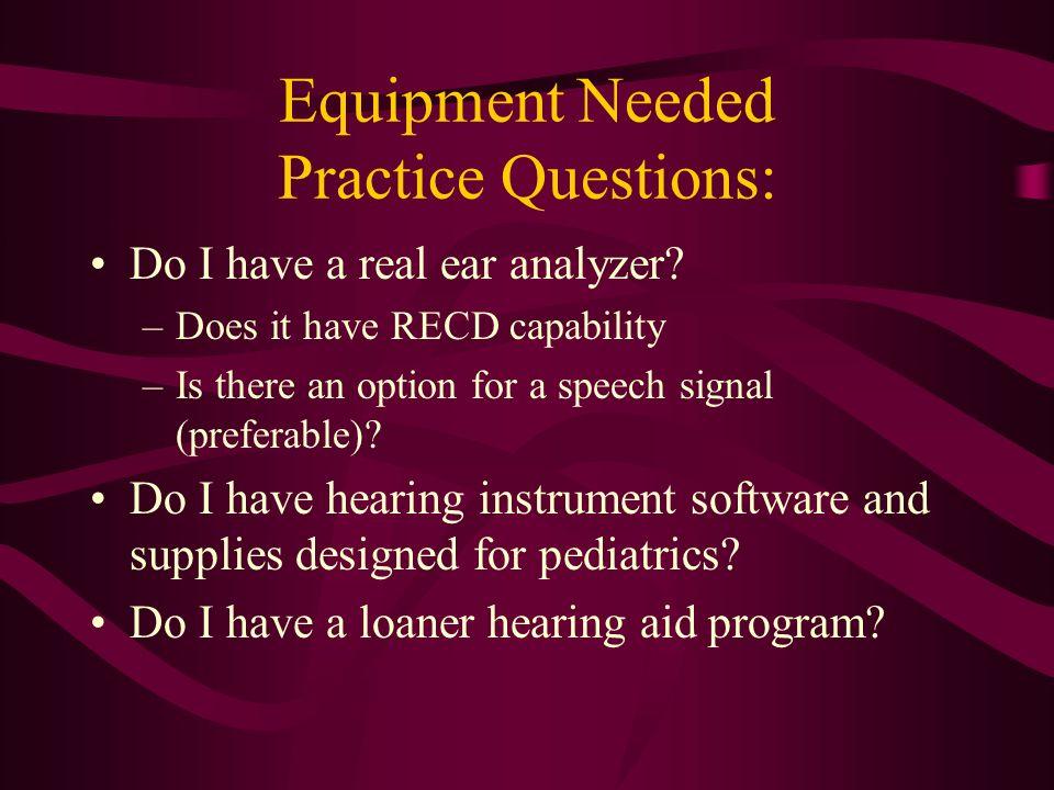 Equipment Needed Practice Questions: