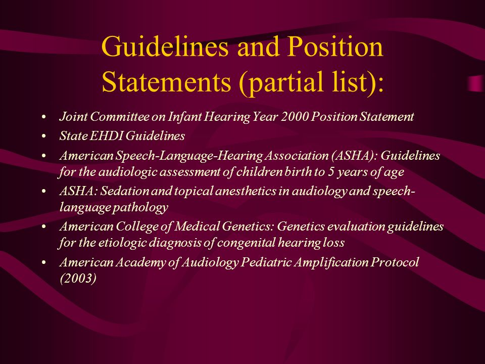 Guidelines and Position Statements (partial list):