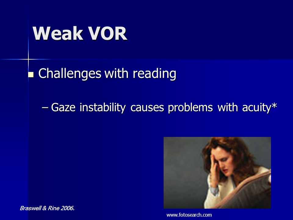 Weak VOR Challenges with reading