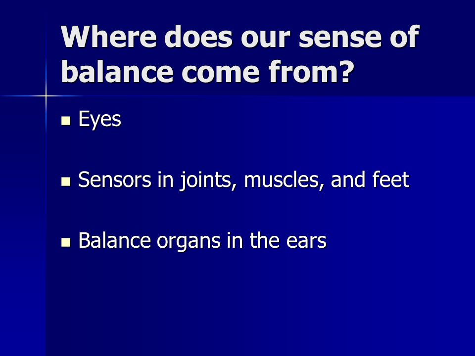 Where does our sense of balance come from