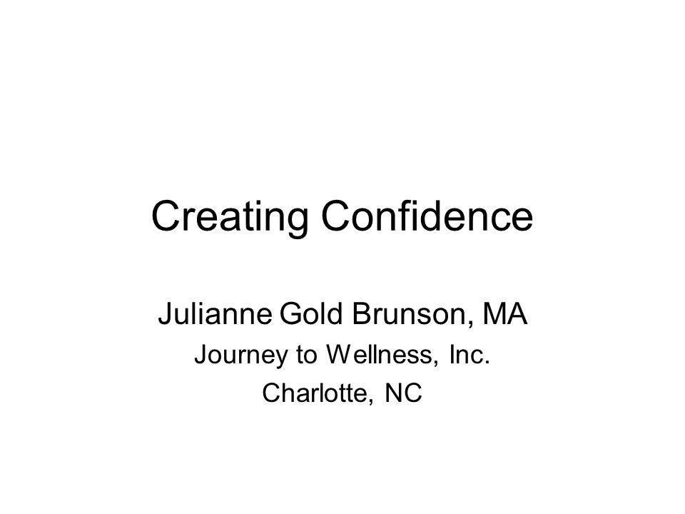 Julianne Gold Brunson, MA Journey to Wellness, Inc. Charlotte, NC