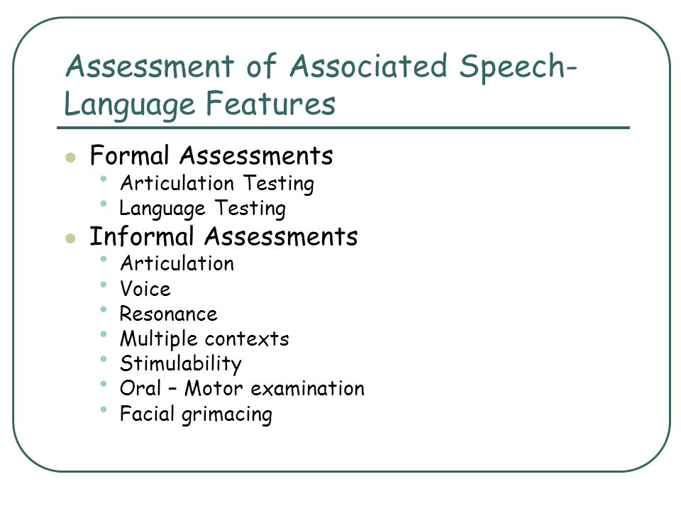 Assessment of Associated Speech-Language Features