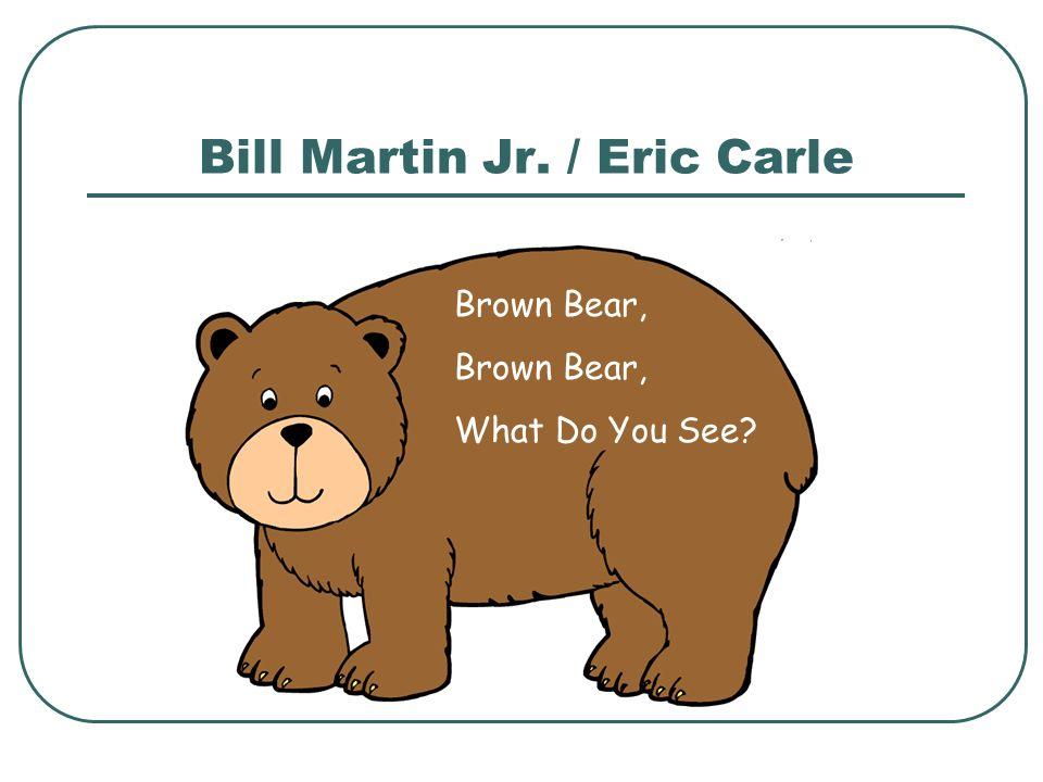 Bill Martin Jr. / Eric Carle