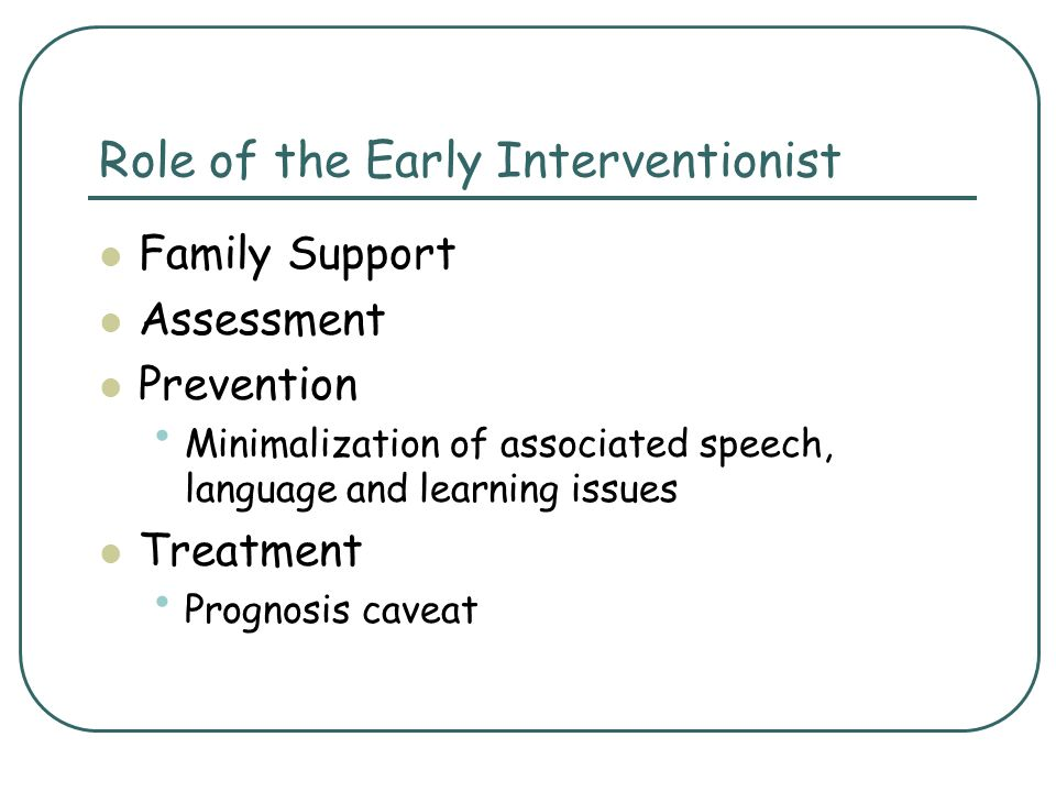 Role of the Early Interventionist