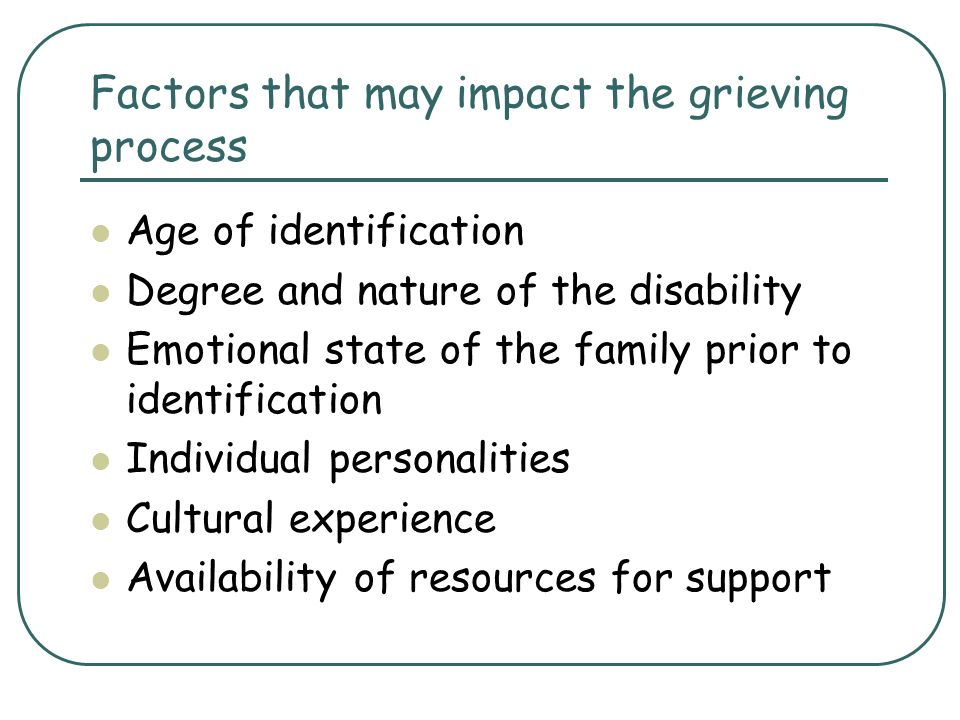 Factors that may impact the grieving process
