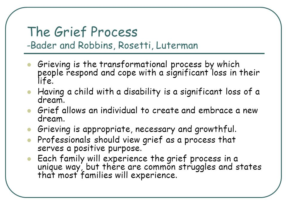 The Grief Process -Bader and Robbins, Rosetti, Luterman