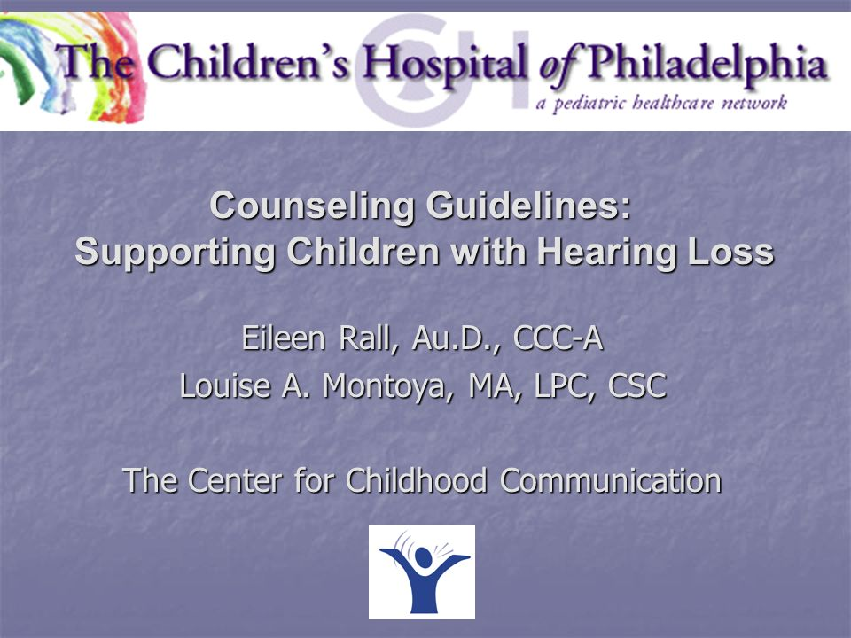 Counseling Guidelines: Supporting Children with Hearing Loss
