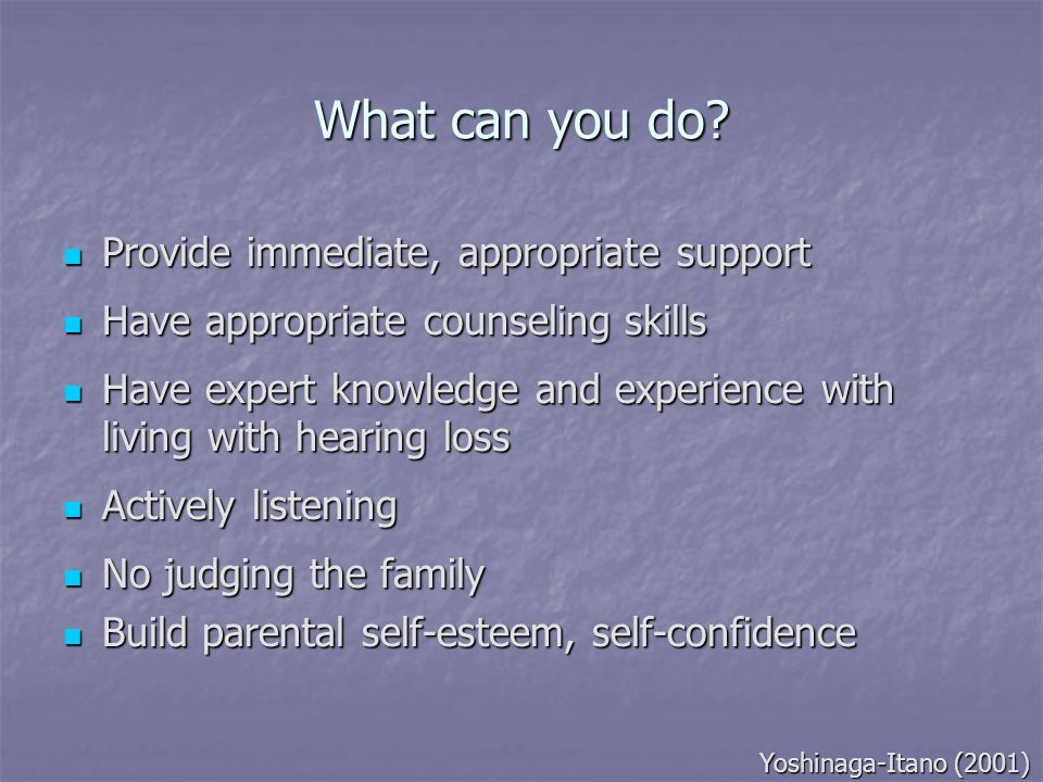 What can you do Provide immediate, appropriate support