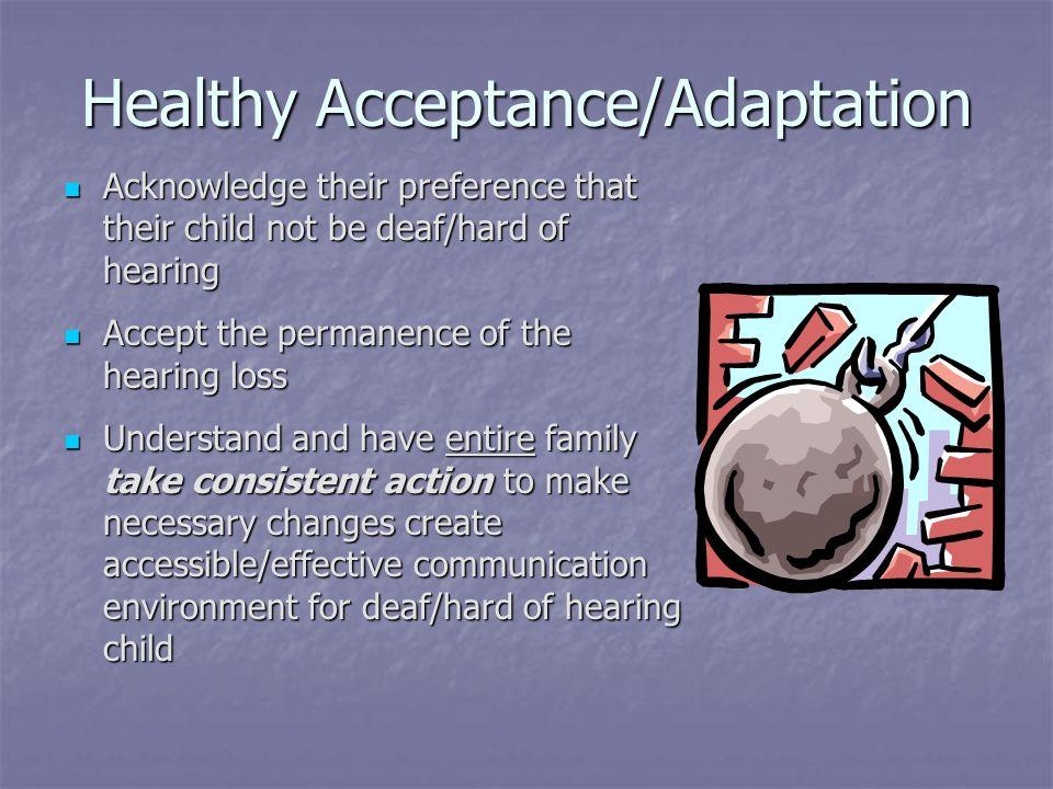 Healthy Acceptance/Adaptation