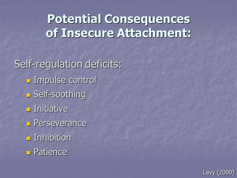 Potential Consequences of Insecure Attachment: