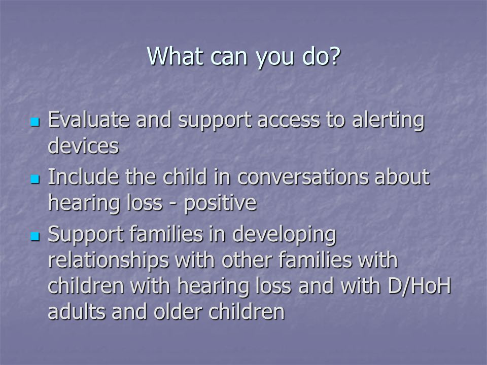 What can you do Evaluate and support access to alerting devices