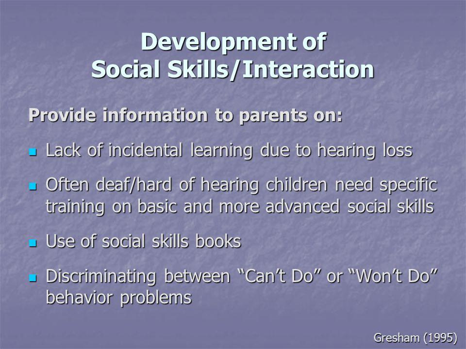 Development of Social Skills/Interaction