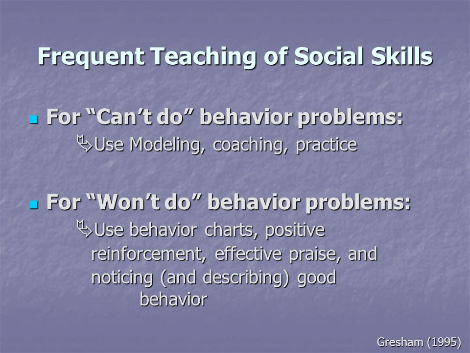 Frequent Teaching of Social Skills