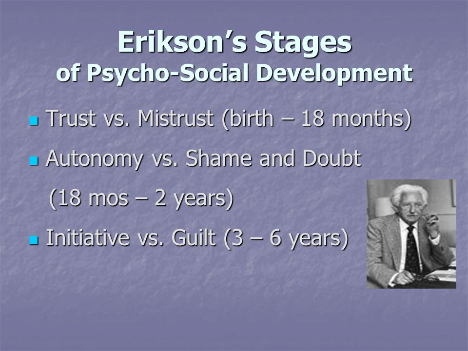 Erikson's Stages of Psycho-Social Development