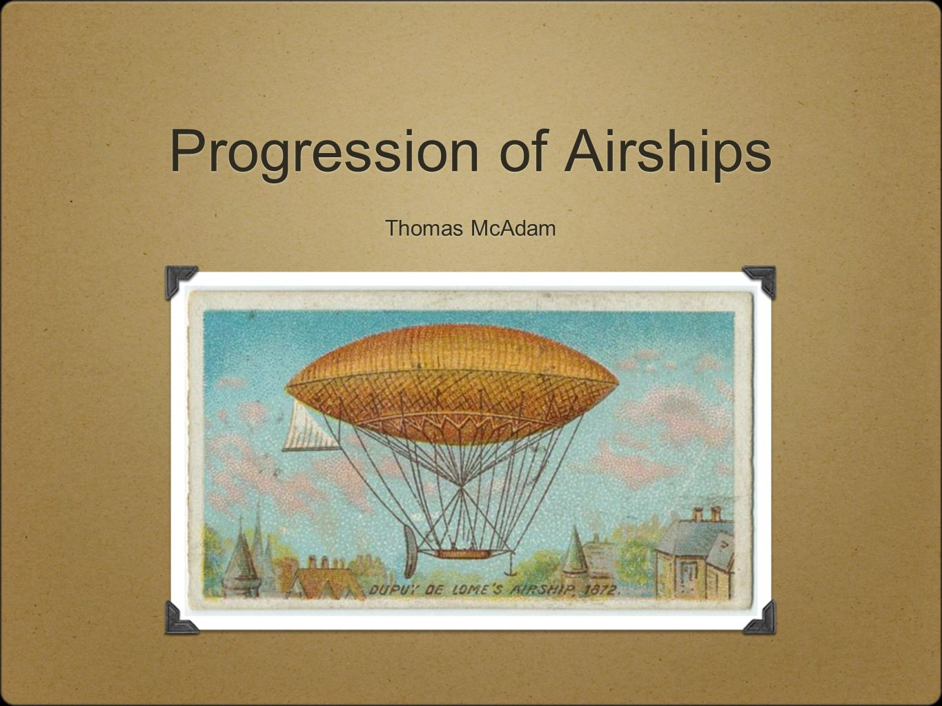 Progression of Airships