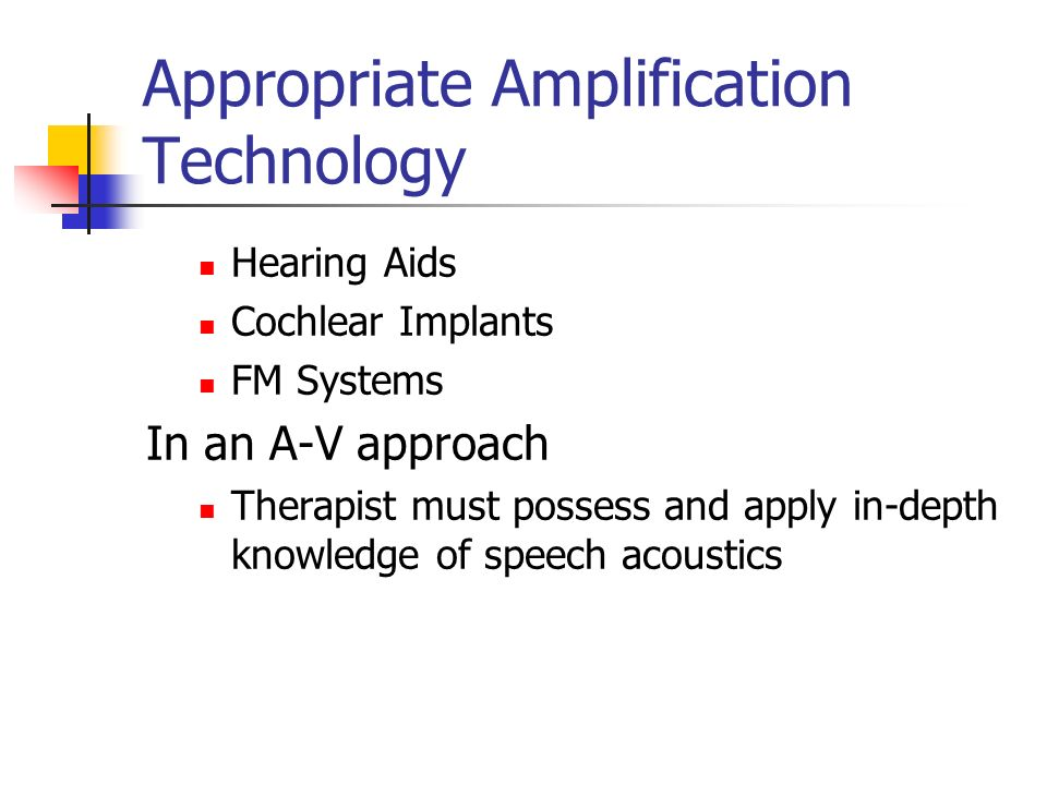 Appropriate Amplification Technology