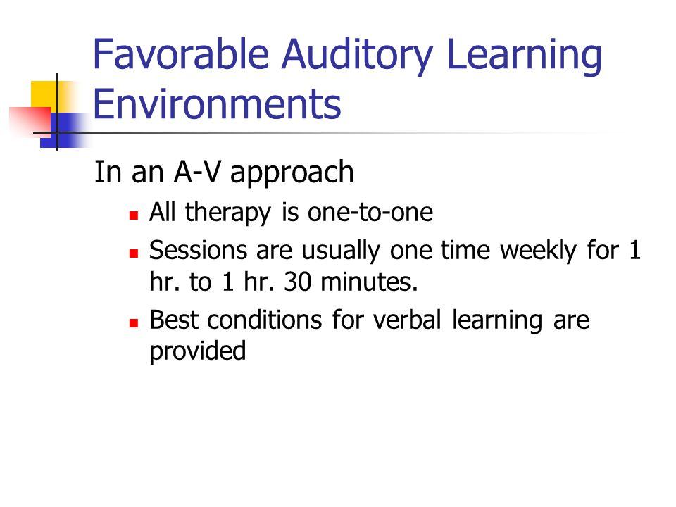 Favorable Auditory Learning Environments