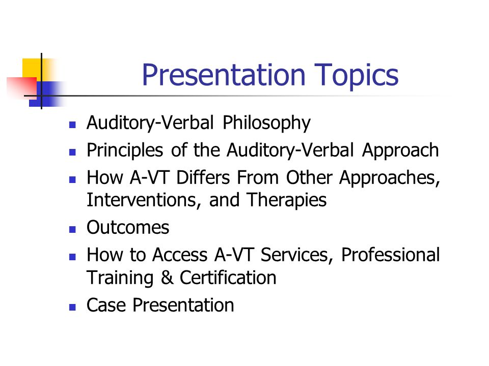 Presentation Topics Auditory-Verbal Philosophy
