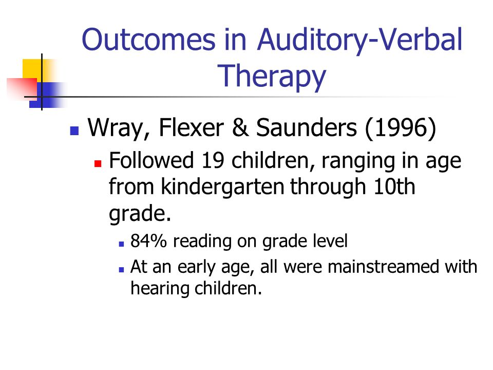 Outcomes in Auditory-Verbal Therapy