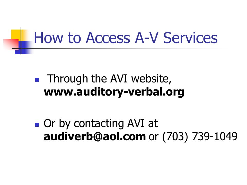 How to Access A-V Services