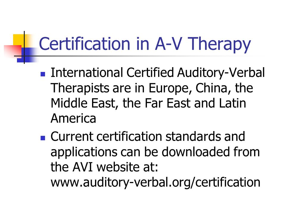 Certification in A-V Therapy