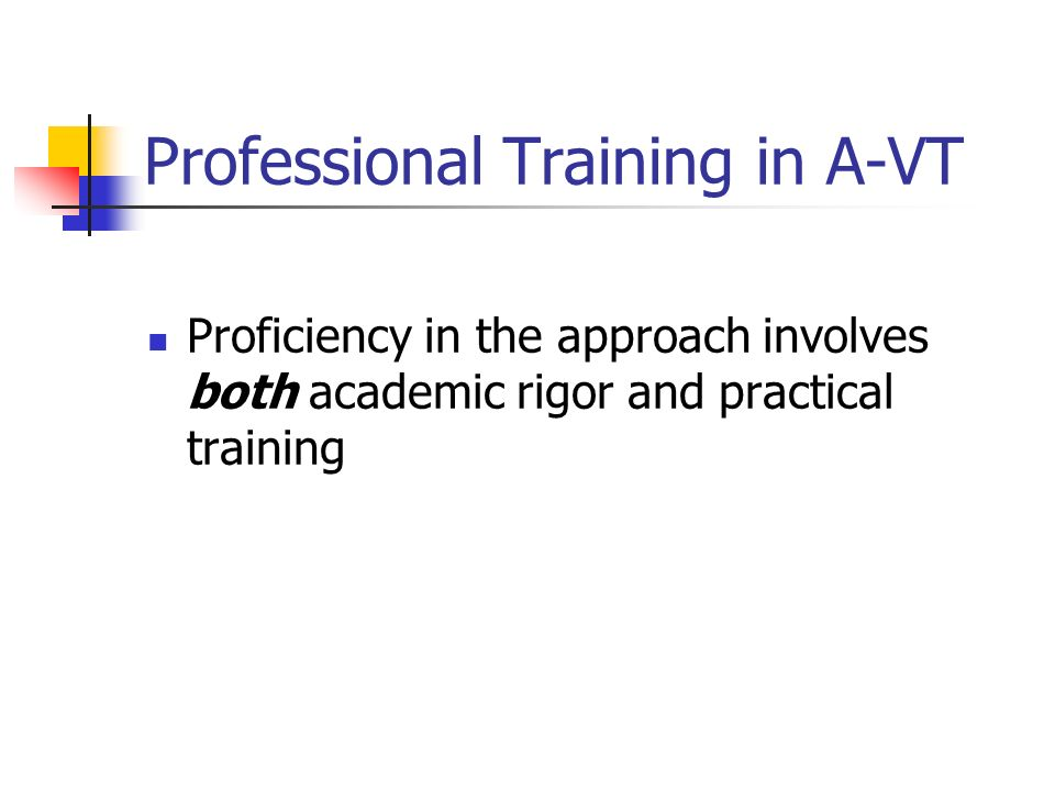 Professional Training in A-VT