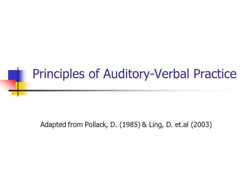 Principles of Auditory-Verbal Practice