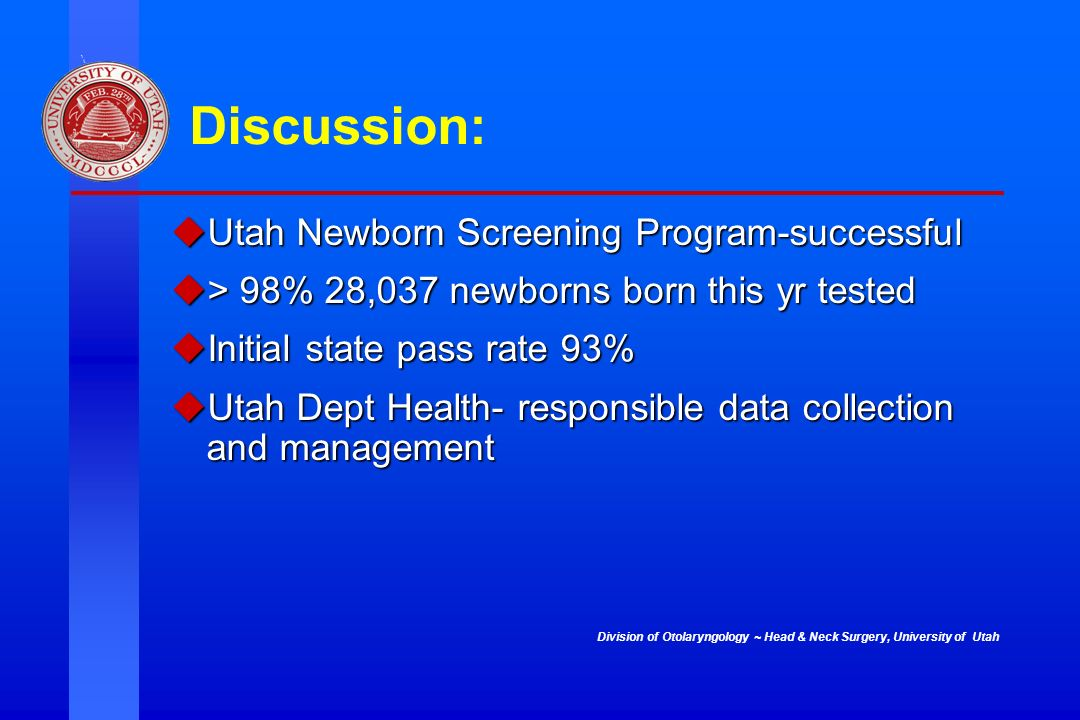 Discussion: Utah Newborn Screening Program-successful