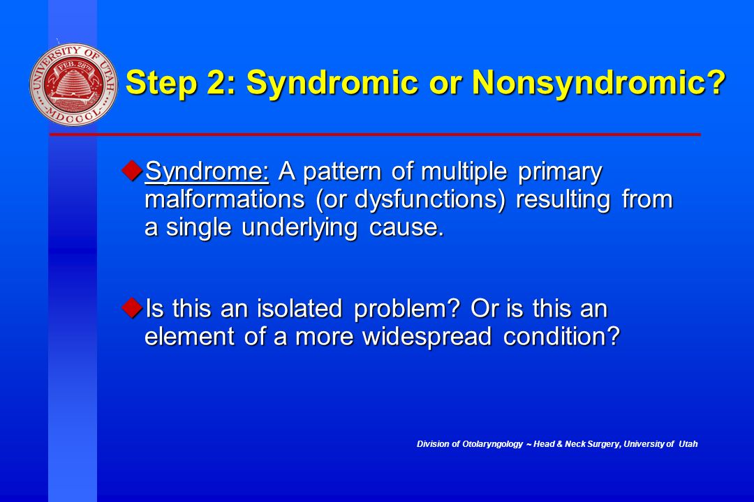 Step 2: Syndromic or Nonsyndromic
