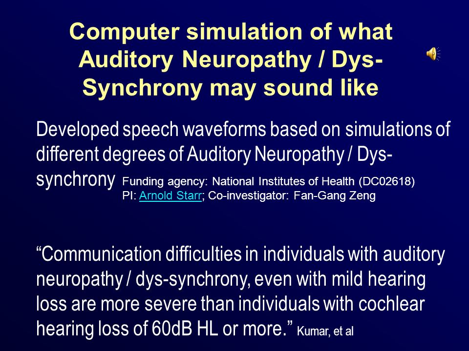 Computer simulation of what Auditory Neuropathy / Dys-Synchrony may sound like