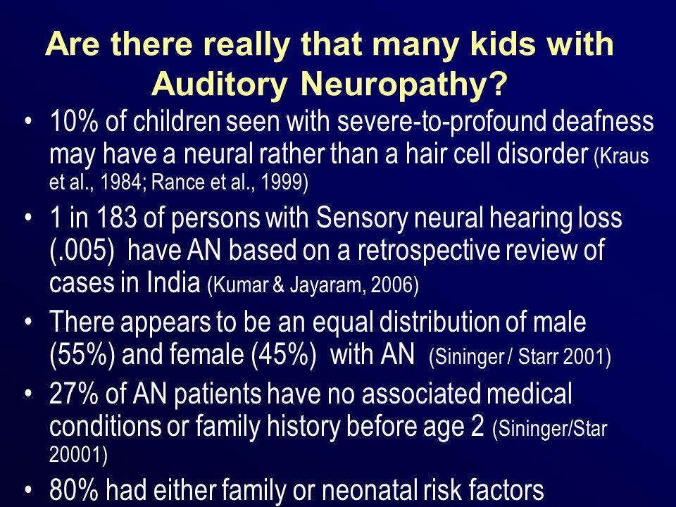 Are there really that many kids with Auditory Neuropathy