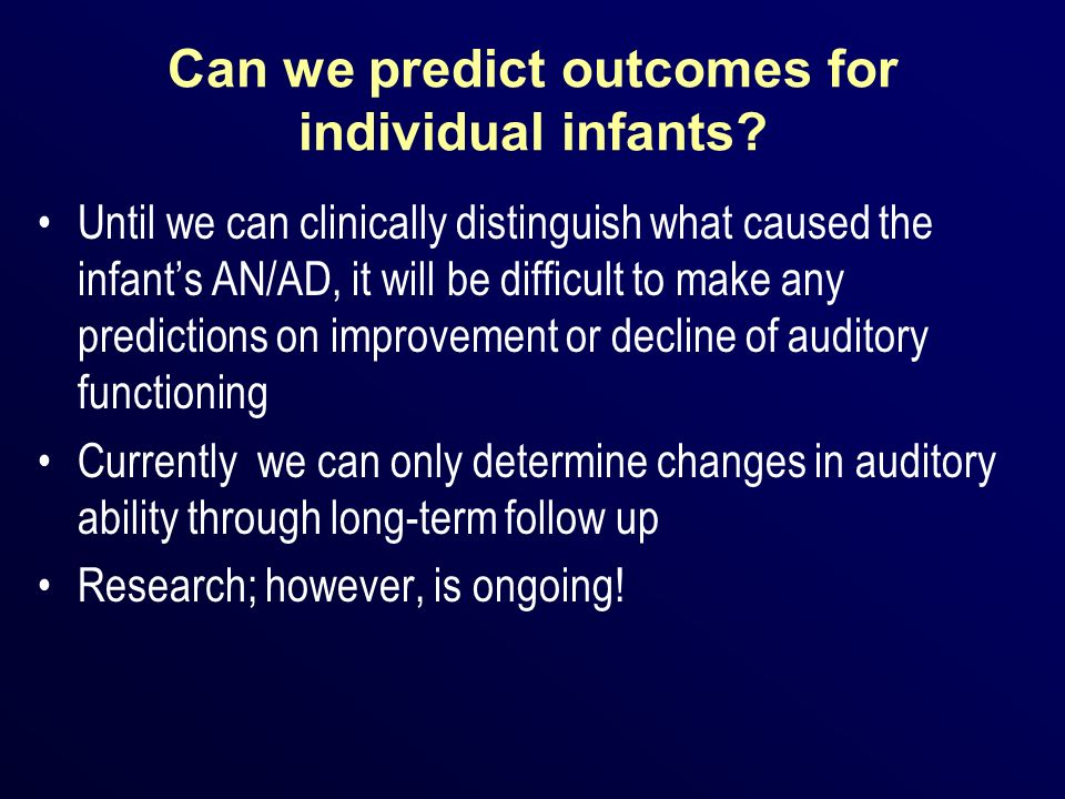 Can we predict outcomes for individual infants