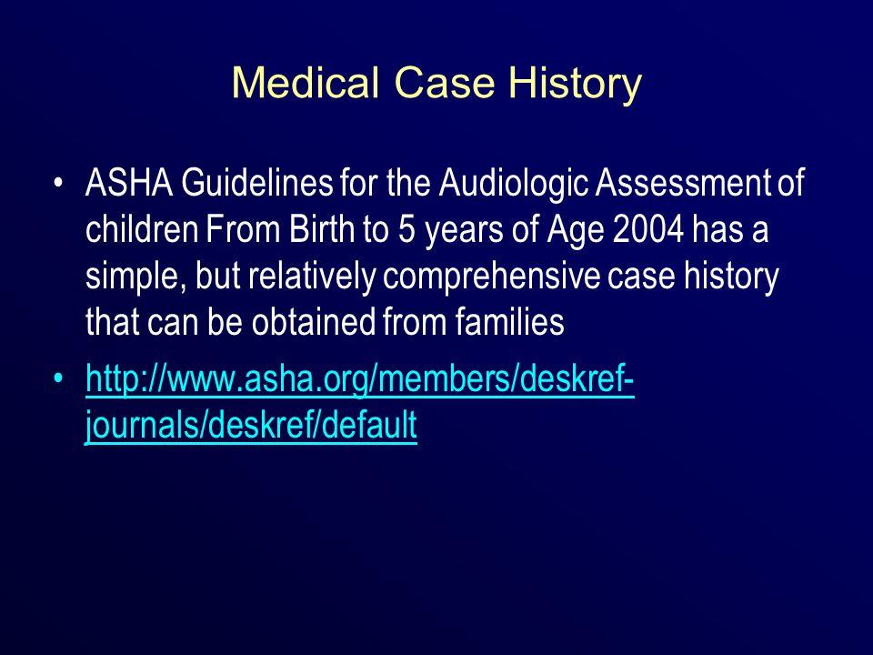 Medical Case History
