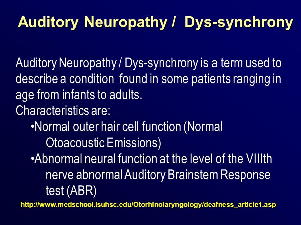 Auditory Neuropathy / Dys-synchrony