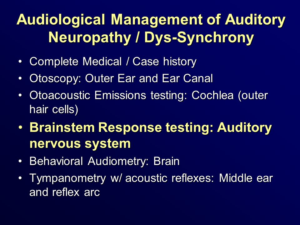 Audiological Management of Auditory Neuropathy / Dys-Synchrony