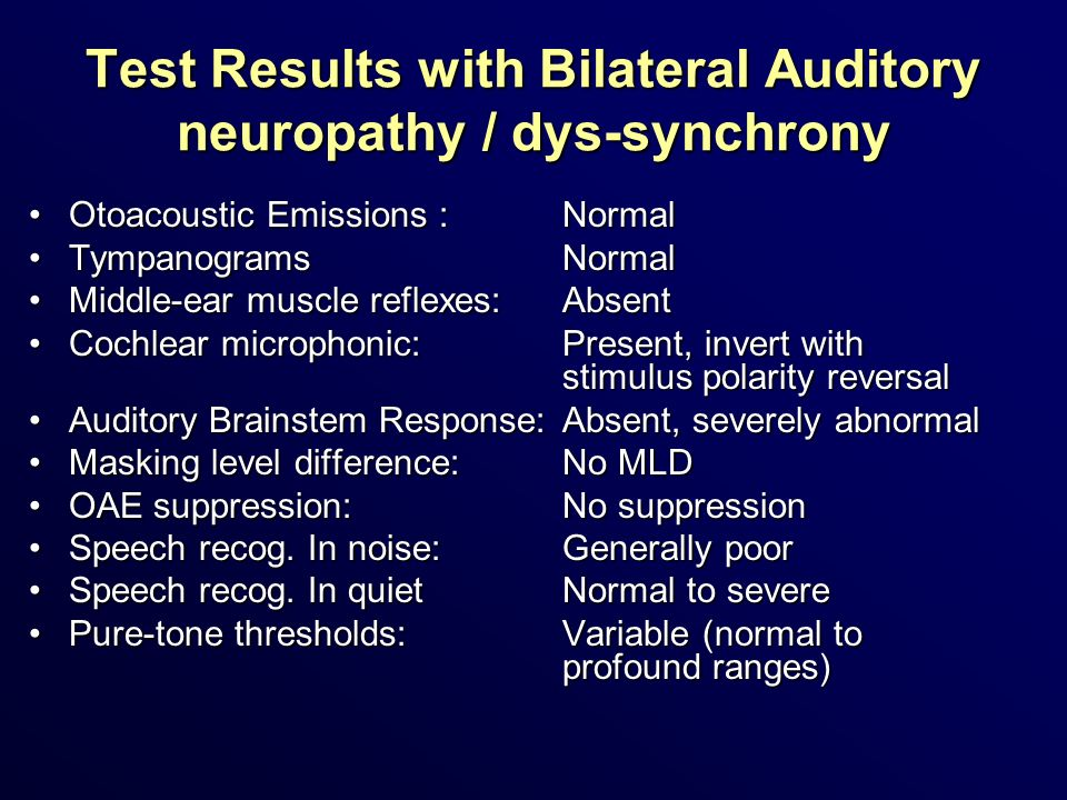 Test Results with Bilateral Auditory neuropathy / dys-synchrony
