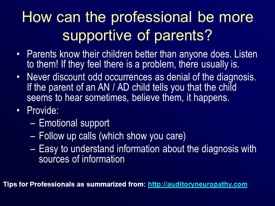 How can the professional be more supportive of parents