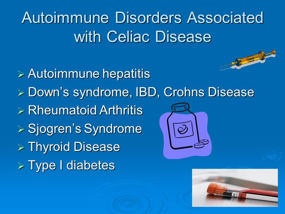 Autoimmune Disorders Associated with Celiac Disease