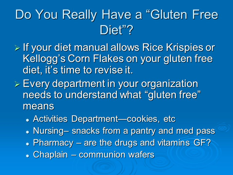 Do You Really Have a Gluten Free Diet