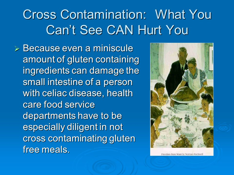 Cross Contamination: What You Can't See CAN Hurt You