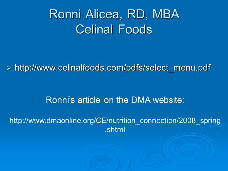 Ronni Alicea, RD, MBA Celinal Foods