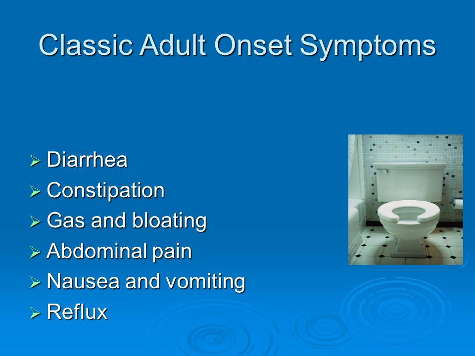 Classic Adult Onset Symptoms