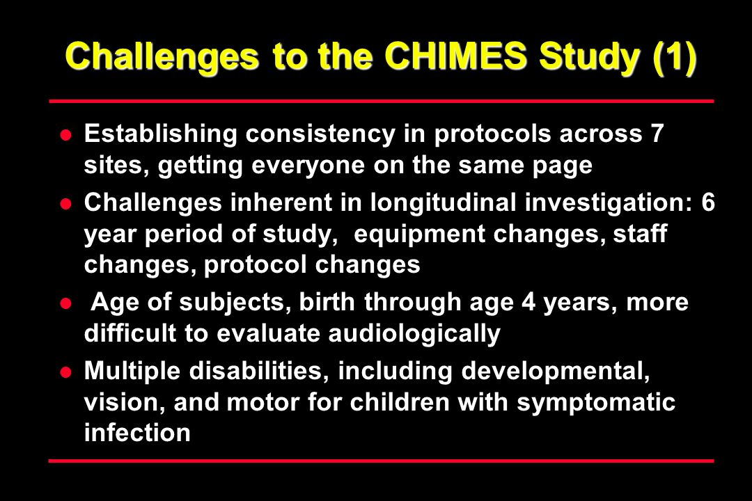 Challenges to the CHIMES Study (1)