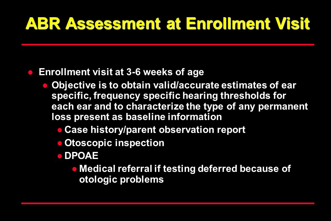 ABR Assessment at Enrollment Visit
