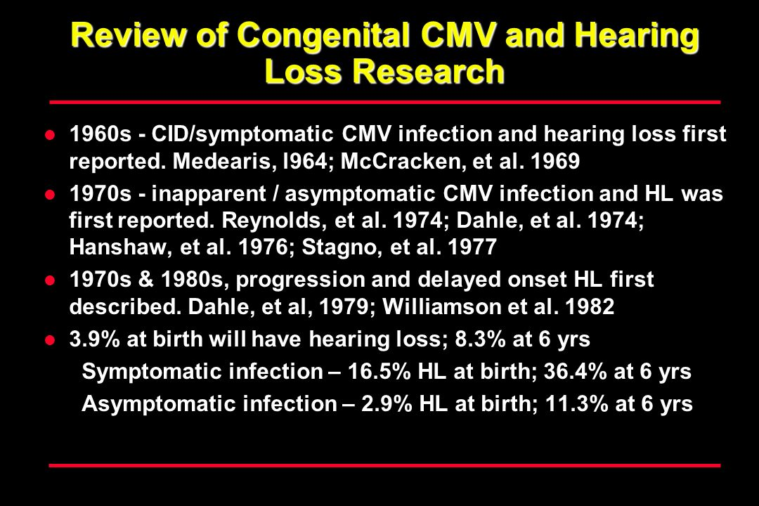 Review of Congenital CMV and Hearing Loss Research